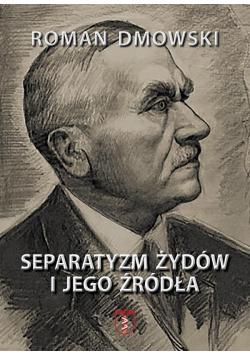 Separatyzm Żydów i jego źródła