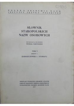 Słownik staropolskich nazw osobowych tom V zeszyt 1