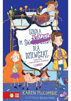 Szkoła im. św. Zgryzoty dla dziewcząt T.3