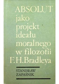 Absolut jako projekt ideału moralnego w filozofii F H Bradleya