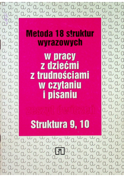 Metoda 18 struktur wyrazowych Zeszyt ćwiczeń Struktura 9 10