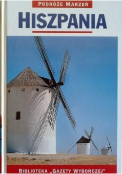 Hiszpania Podróże marzeń