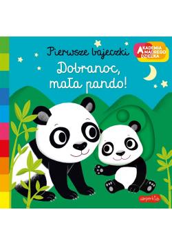 Akademia mądrego dziecka. Dobranoc, mała pando!