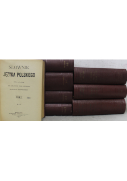 Słownik języka polskiego 8 tomów Reprint z ok 1912 r.