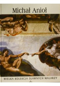 Wielka Kolekcja Sławnych Malarzy Michał Anioł