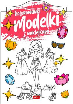 Modelki. Kolorowanka z naklejkami