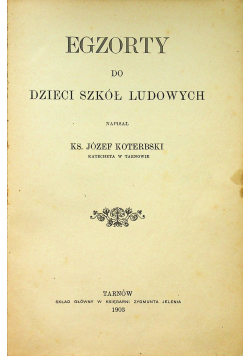 Egzorty do Dzieci Szkół Ludowych 1903 r.