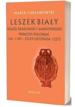 Leszek Biały książę krakowski i sandomierski