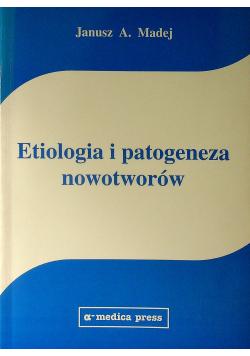 Etiologia i patogeneza nowotworów