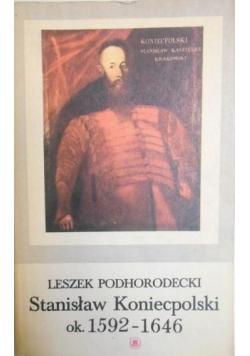 Stanisław Koniecpolski ok 1592 do 1646