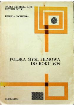 Polska Myśl Filmowa Do Roku 1939