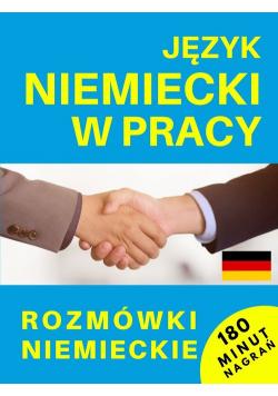 Język niemiecki w pracy Rozmówki niemieckie + CD