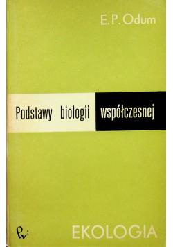 Podstawy biologii współczesnej Ekologia