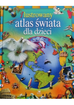 Ilustrowany atlas świata dla dzieci