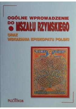 Ogólne wprowadzenie do Mszału Rzymskiego oraz wskazania Episkopatu Polski
