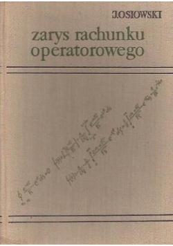 Zarys rachunku operatorowego