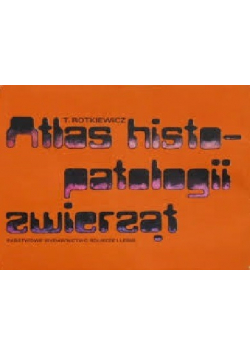 Atlas histopatologii zwierząt