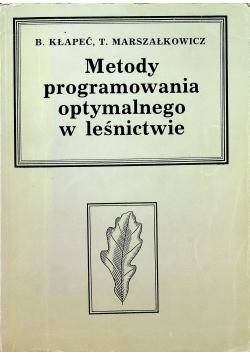 Metody programowania optymalnego w leśnictwie