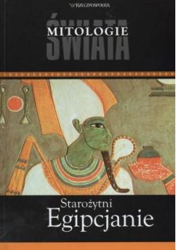 Mitologie świata Starożytni Egipcjanie