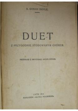 Duet z przygodnie stosowanym chórem 1914 r.