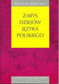 Zarys dziejów języka polskiego