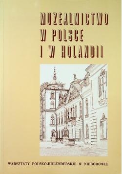 Muzealnictwo w Polsce i w Holandii