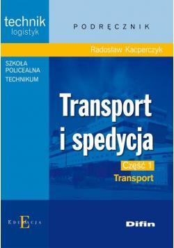 Transport i spedycja część 1 Transport