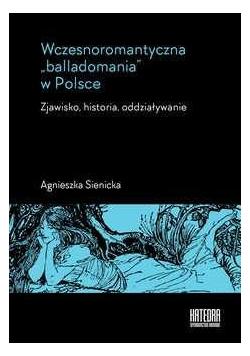 Wczesnoromantyczna balladomania w Polsce