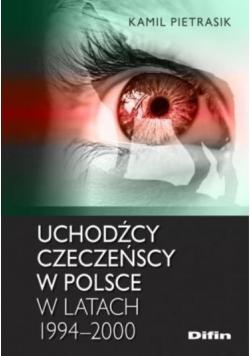 Uchodźcy czeczeńscy w Polsce w latach 1994-2000