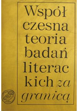 Współczesna teoria badań literackich za granicą Tom II