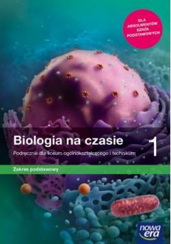 Biologia na czasie 1 Podręcznik Zakres podstawowy