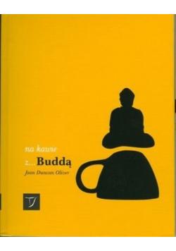 Na kawie z Buddą