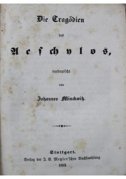 Die Gragodien des Gefchnlus  Ausgewahlte Gragodien des Euripides ok 1853 r