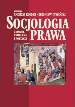 Socjologia prawa. Główne problemy i postacie