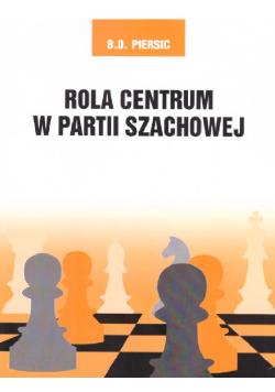 Rola centrum w partii szachowej