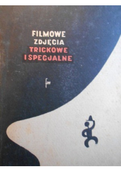 Filmowe zdjęcia trickowe i specjalne