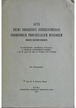 Acta Primi congressus  internationalis promotorum  provincialium  missionum
