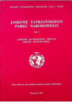 Jaskinie Tatrzańskiego Parku Narodowego tom 2
