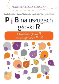 P i B na usługach głoski R