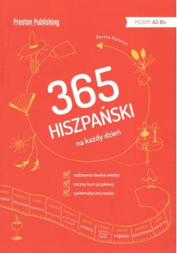 Hiszpański 365 na każdy dzień Poziom A2-B1+
