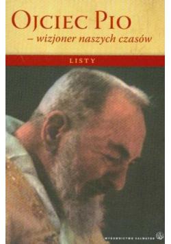 Ojciec Pio wizjoner naszych czasów Listy