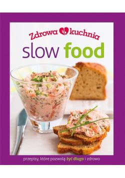 Zdrowa kuchnia. Slow food