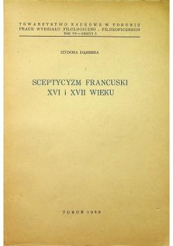 Sceptycyzm Francuski XVI i XVII wieku