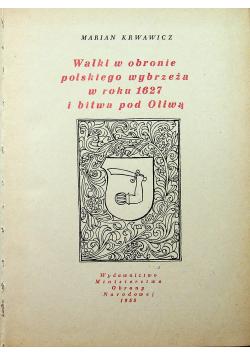 Walki w obronie polskiego wybrzeża w roku 1627 i bitwa pod Oliwą