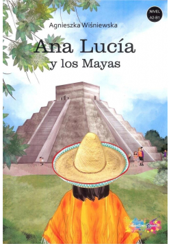 Ana Lucia y los Mayas A2/B1