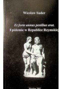 Et forte annus pestibus erat Epidemie w Republice Rzymskiej