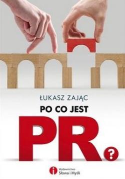 Po co jest PR