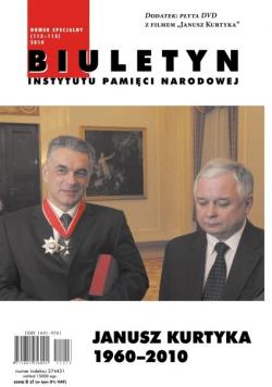 Biuletyn Instytutu Pamięci Narodowej Janusz Kurtyka 1960 2010