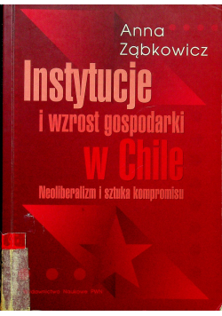 Instytucje i wzrost gospodarki w Chile