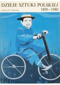 Dzieje sztuki polskiej 1890 - 1980